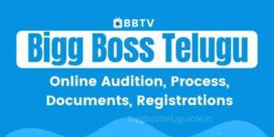 Bigg Boss 5 Telugu Online Audition, Process, Documents, Registrations