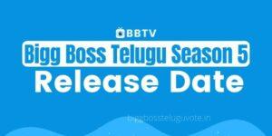 Bigg Boss 5 Telugu Release Date
