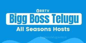 Bigg Boss Telugu All Seasons Hosts