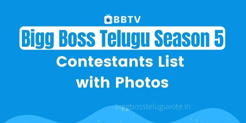 Bigg Boss Telugu Season 5 Contestants List with Photos