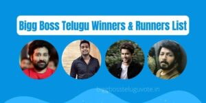 Bigg Boss Telugu Winners List & Runners List